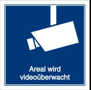 Areal wird videoüberwacht