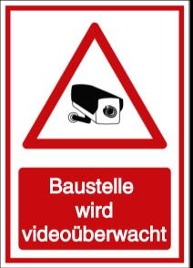 Baustelle wird videoüberwacht