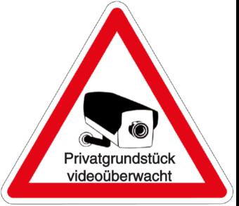 Privatgrundstück videoüberwacht