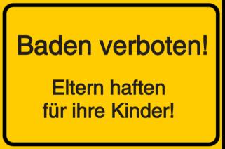 Baden verboten! Eltern haften für ihre Kinder