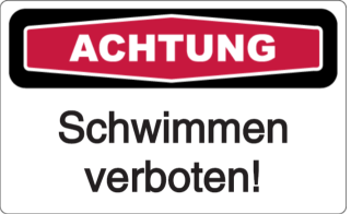 Schwimmen verboten!