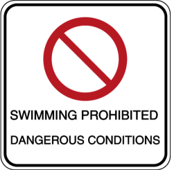 SWIMMING PROHIBITED - DANGEROUS CONDITIONS