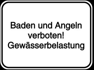 Baden und Angeln verboten! Gewässerbelastung