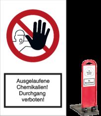 Ausgelaufene Chemikalien! Durchgang verboten!