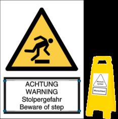 ACHTUNG WARNING - Stolpergefahr Beware of step