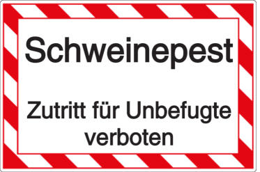 Schweinepest - Unbefugter Zutritt verboten