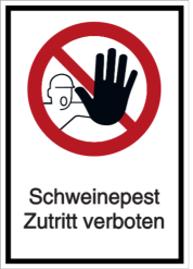 Schweinepest - Zutritt verboten