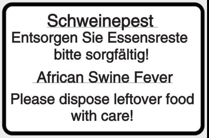 Schweinepest - Entsorgen Sie Essensreste bitte sorgfältig! / African Swine Fever...